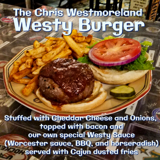 "The Chris Westmoreland ""Westy"" Burger"