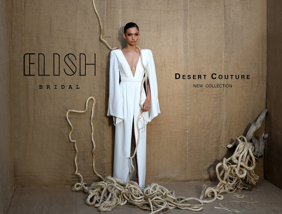 400 - DESERT COUTURE - ELISH Bridal - אל