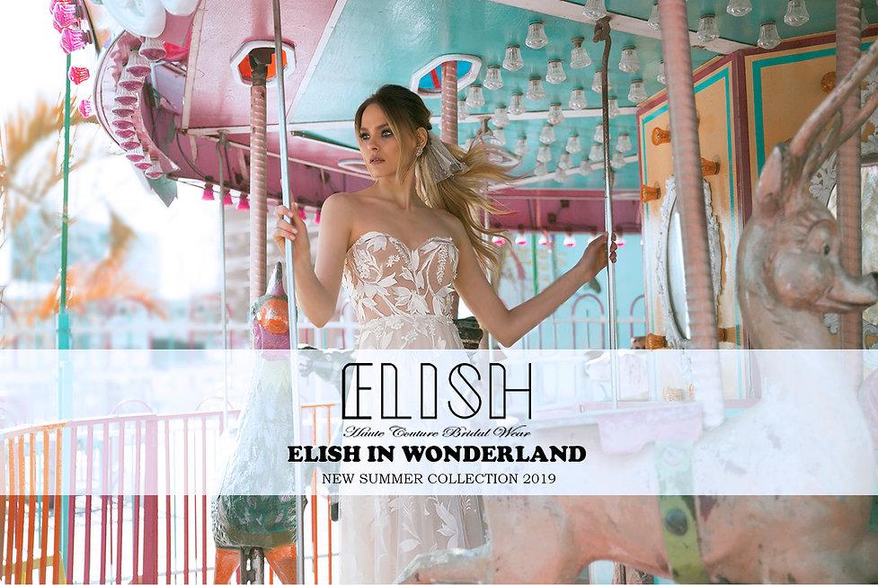 ELISH in wonderland - 1 - אלי שטרית שמלו