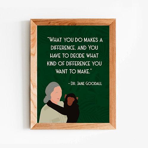 Jane Goodall Quote Art Print