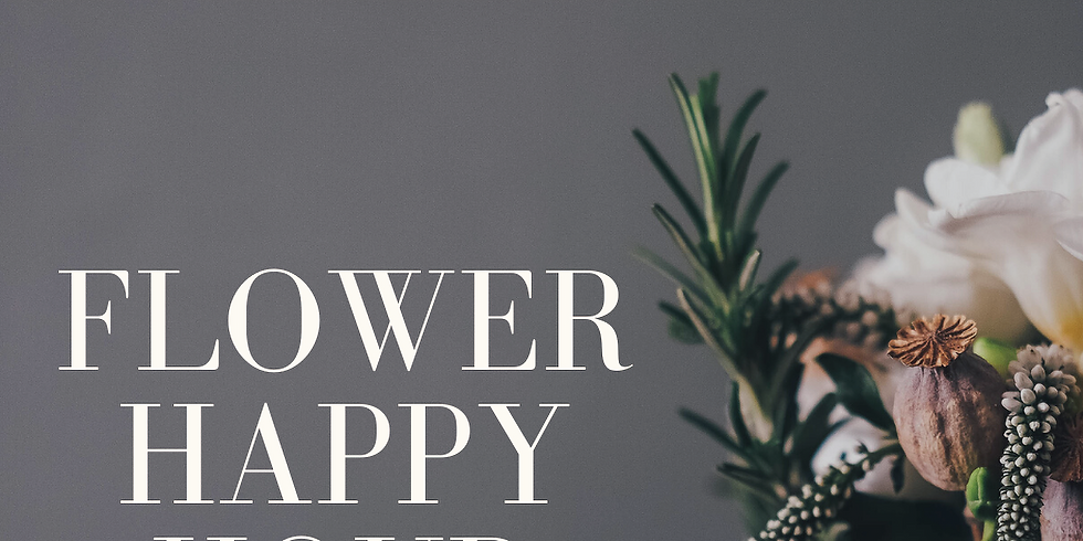 Flower Happy Hour