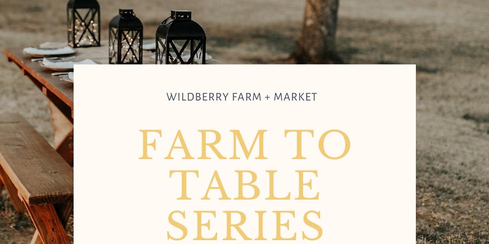 Farm to Table Series (Fall)