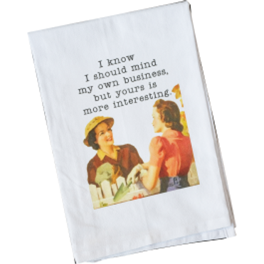 MIND MY OWN BUSINESS TOWEL