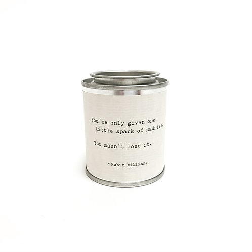 YOU ARE ONLY GIVEN VOTIVE CANDLE
