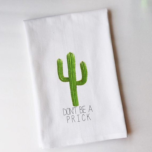 DON'T BE A PRICK TOWEL