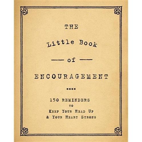 LITTLE BOOK OF ENCOURAGEMENT