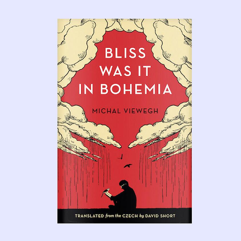 Bliss was it in Bohemia Launch