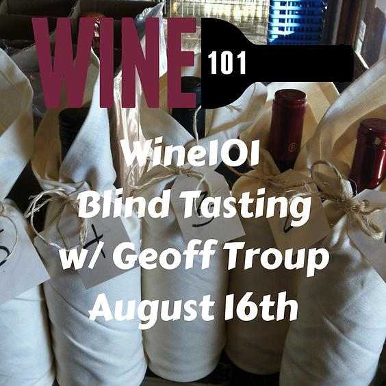Blind Wine Tasting w/Geoff