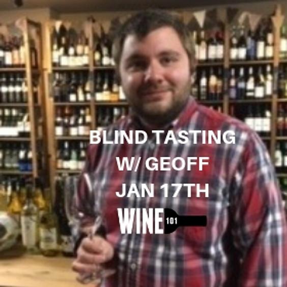 Wine 201: Blind Tasting w/Geoff (1)