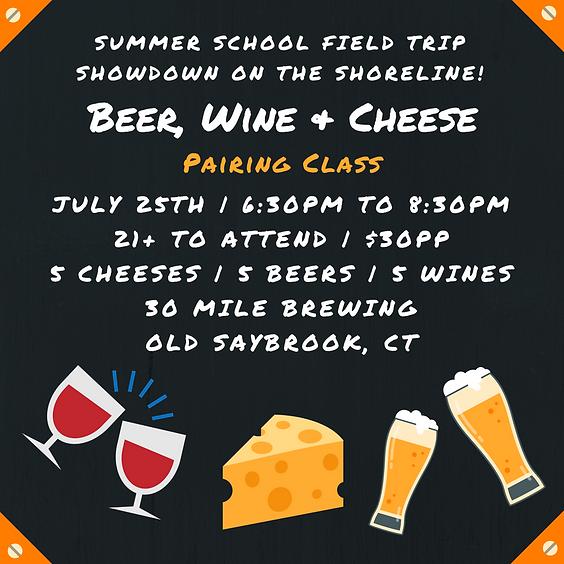 Beer, Wine & Cheese Pairing