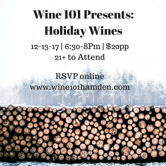 Wine101: Holiday Wines