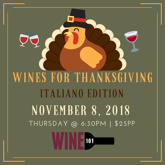 Wines for Thanksgiving: Italian Edition