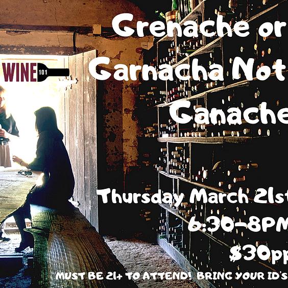 Grenache or Garnacha not Ganache