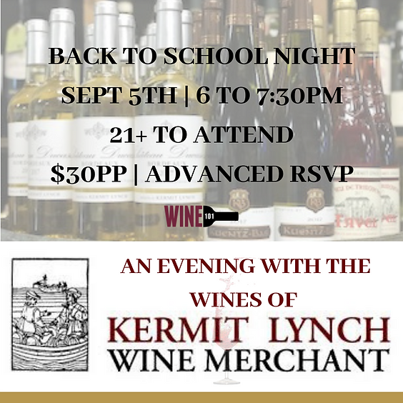 Back to School With Kermit Lynch Wines