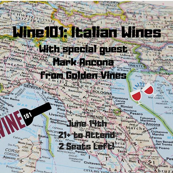 Wine101: Italian Wines w/Mark Ancona
