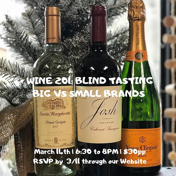 Wine 201: Blind Tasting Big Brands