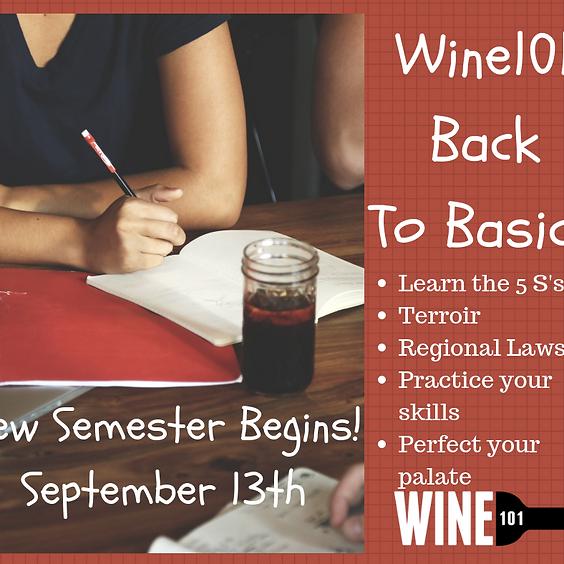 Wine101: Back to Basics