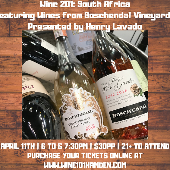 Wine 201: South African Wines with Boschendal