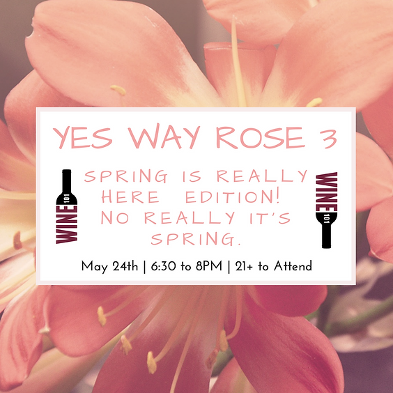 Yes Way Rose Part 3