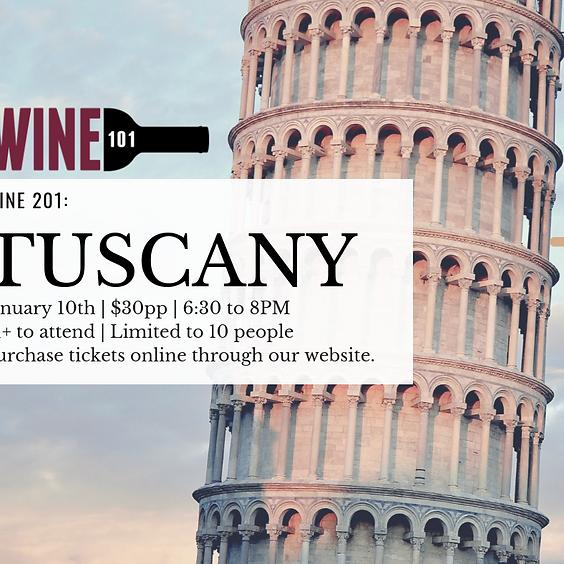 Wine 201: Tuscany