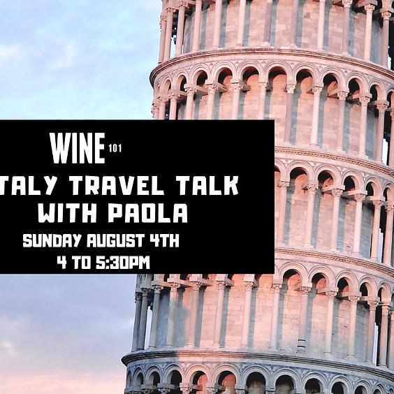 Italy Travel & Wine Talk