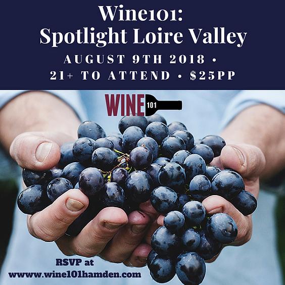 Wine101: Spotlight Loire Valley