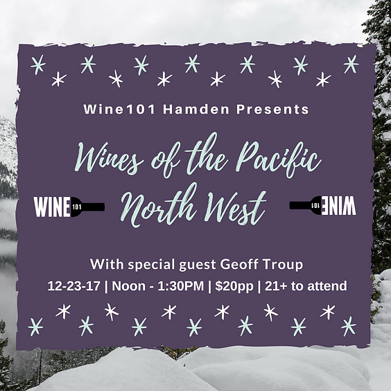 Wine101: Pacific North West Wines