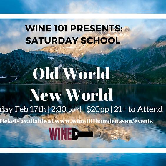 Wine101: Old World vs New World