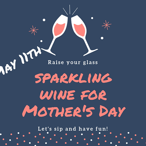 Bubbles for Mother's Day: Saturday Session