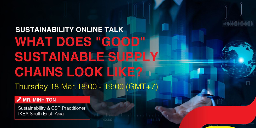 Sustainability Online Talk: SUSTAINABLE x MANUFACTURING
