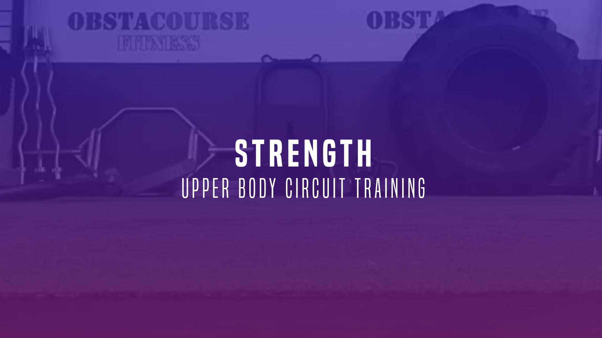 WOD 3: Strength Day. Upper Body Circuit Training