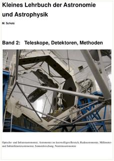 Band 2: Teleskope, Detektoren, Methoden