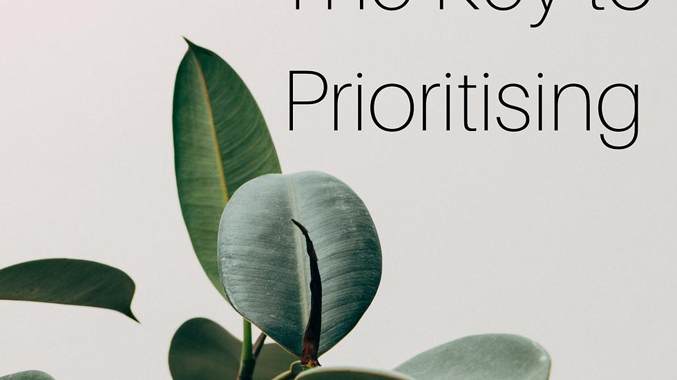 The Key To Prioritising