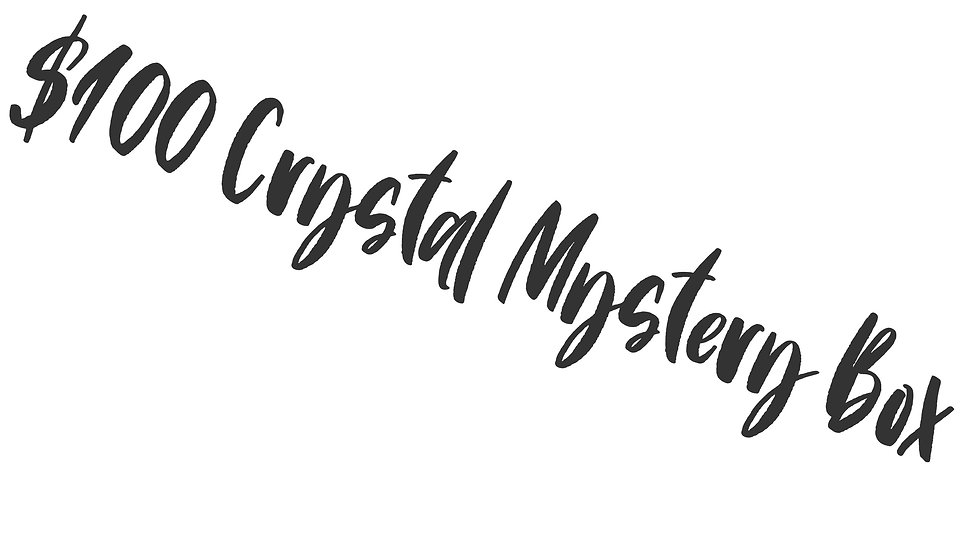 $100 Crystal Mystery Box