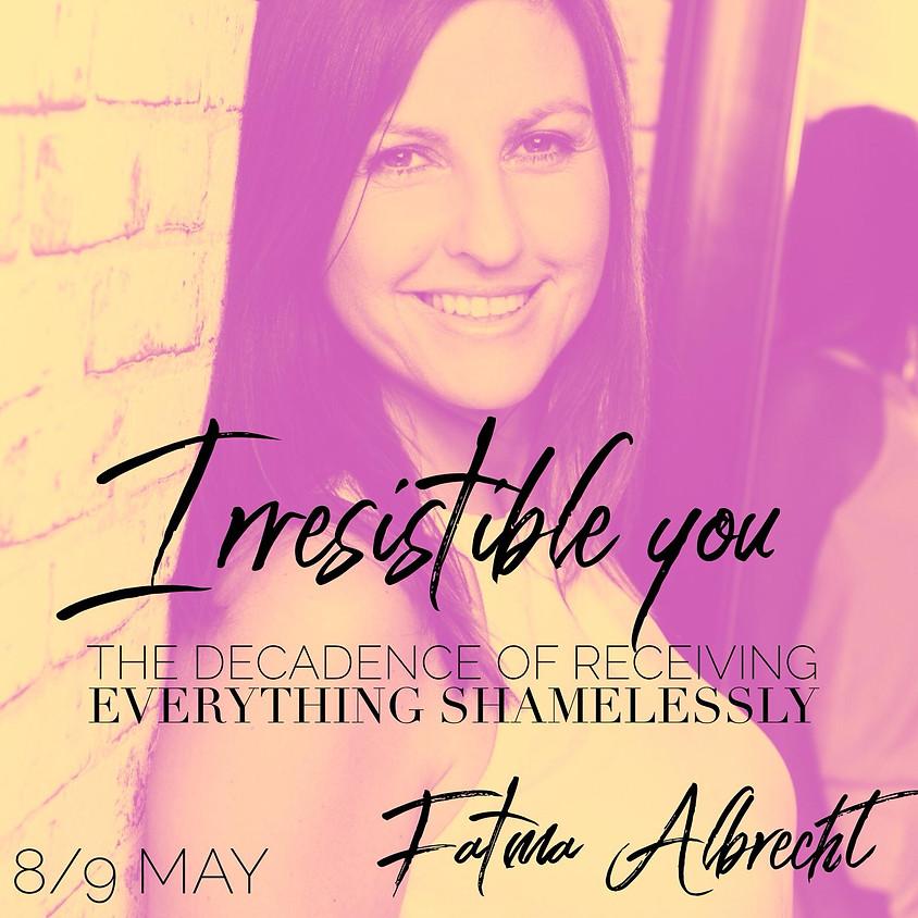 Irresistable You
