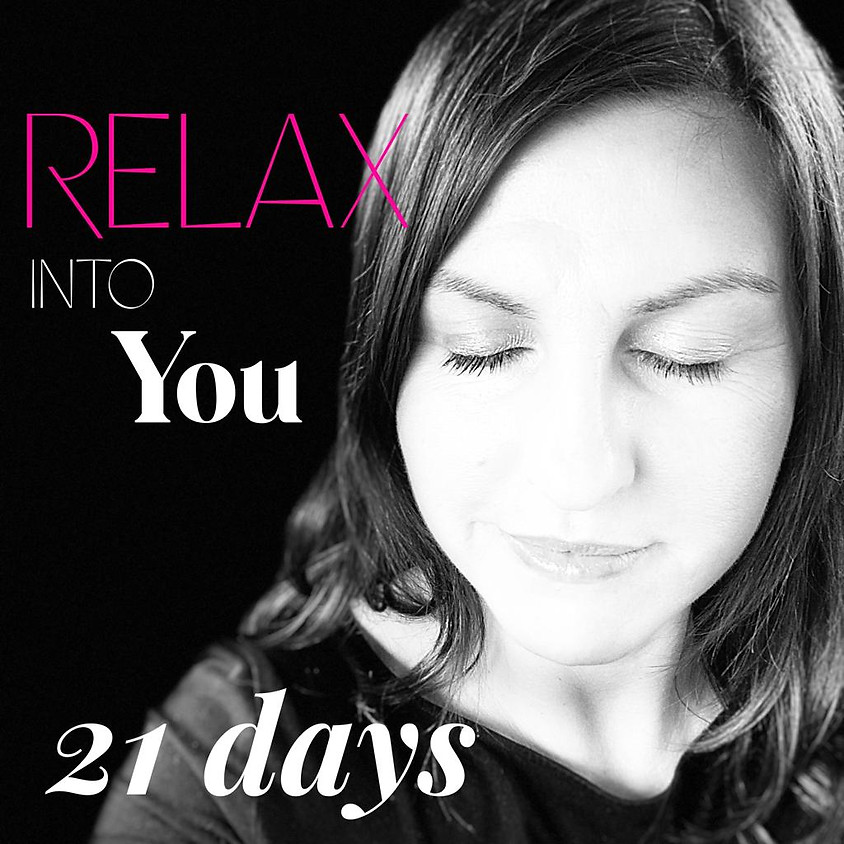 Relax into You 21 Days