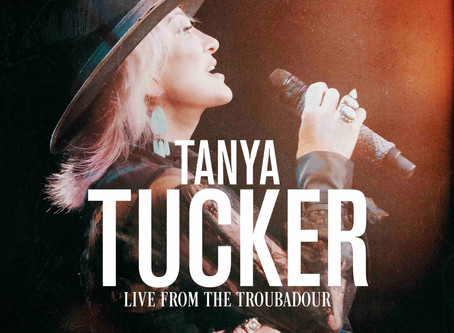 Tanya Tucker Live From The Troubadour Available Oct. 16