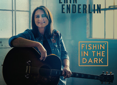 """ERIN ENDERLIN PREMIERES NEW MUSIC VIDEO FOR """"FISHIN' IN THE DARK"""" WITH CMT"""