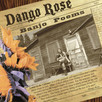 "Dango Rose Releases EP ""Banjo Poems"""