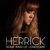 "Stunning New Single ""Some Kind Of Lonesome"" By Herrick"