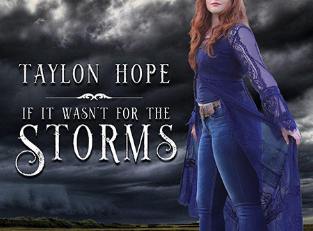 "Taylon Hope Spreads Words of Healing in New Single ""If It Wasn't For The Storms"""