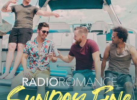 "Radio Romance Releases Highly Anticipated Single ""Sunday Fine"""