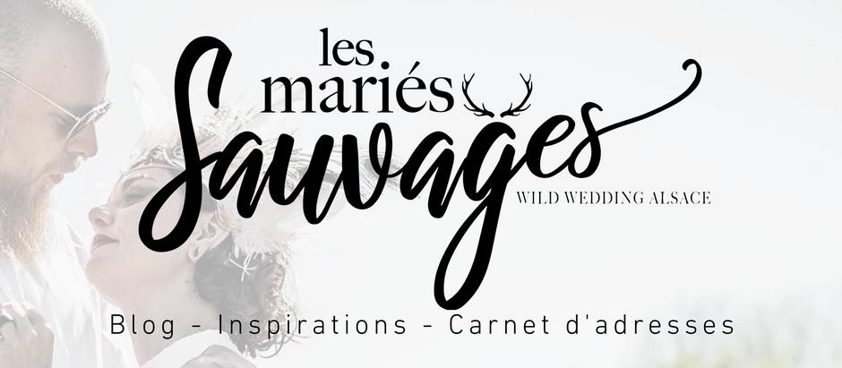 Les Mariés Sauvages / Blog - Inspirations - Carnet d'Adresses