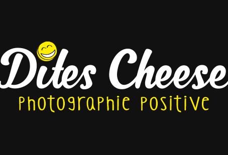 Dites Cheese / Photographe