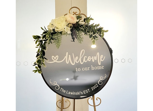 Welcome to Our Home Mirror Sign
