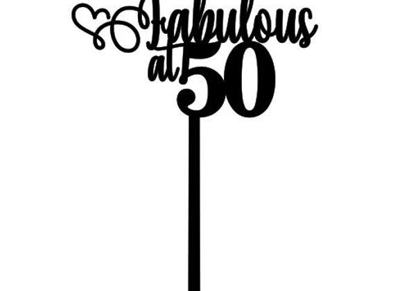 Fabulous @ 50 Cake Topper