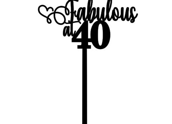 Fabulous @ 40 Cake Topper