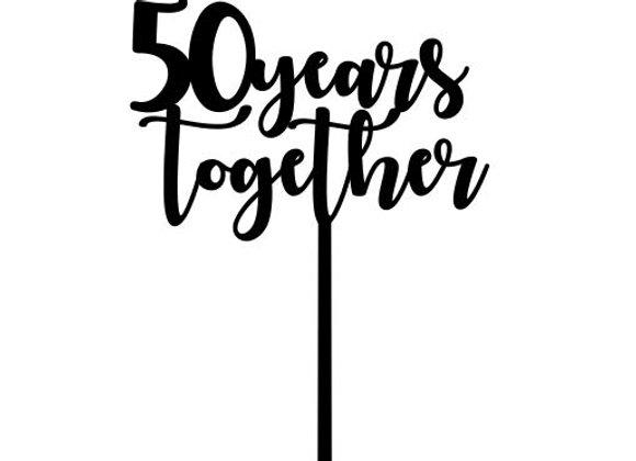 50 Years Together Cake Topper