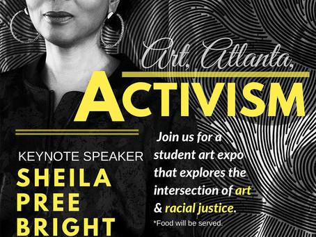 Art, Atlanta, Activism A Student Art Expo focus on Racial Justice