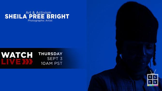 Sheka Pree Bright:  Art & Activism
